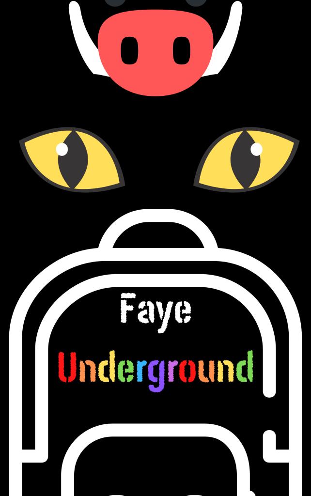 Faye Underground